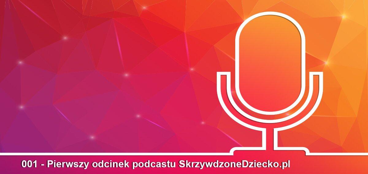 001- Pierwszy odcinek podcastu