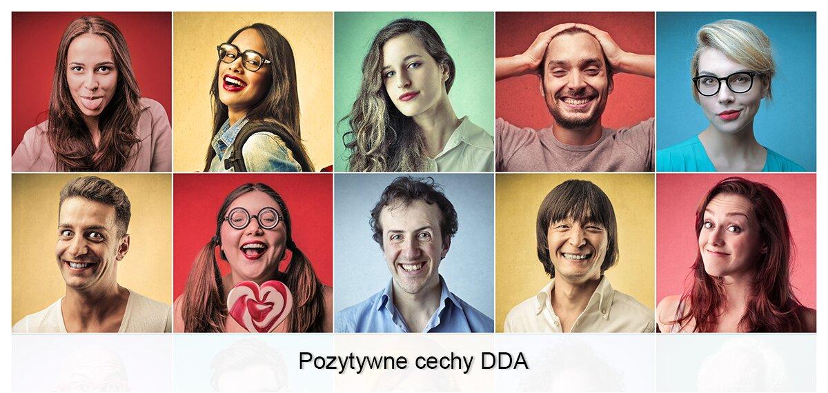 Pozytywne cechy DDA/DDD